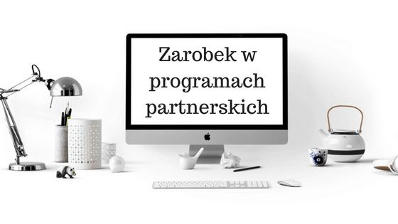Zarobek w programach partnerskich